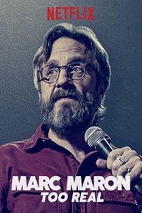 "Poster for ""Marc Maron: Too Real"""